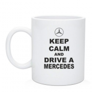 Чашка Keep calm and drive a Mercedes