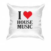 Подушка I love house music