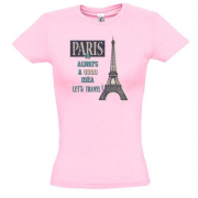 Футболка Paris is always a good idea Let's travel !