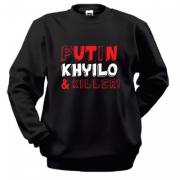 Свитшот Putin - kh*ilo and killer