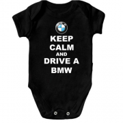 Детское боди Keep calm and drive a BMW