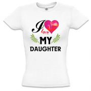Футболка I love my daughter