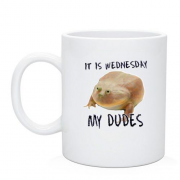 Чашка It is wednesday, my dudes
