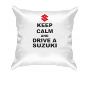 Подушка Keep calm and drive a SUZUKI