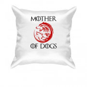 Подушка Mother of Dogs 2