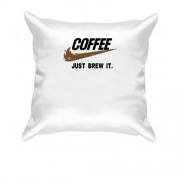 Подушка Coffee  Just brew it