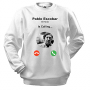 Світшот Pablo Escobar is calling