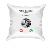 Подушка Pablo Escobar is calling