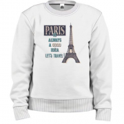 Детский свитшот Paris is always a good idea Let's travel !