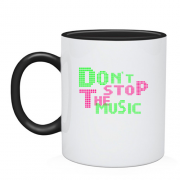 Чашка Dont stop the music